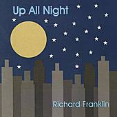 Up All Night by Richard Franklin