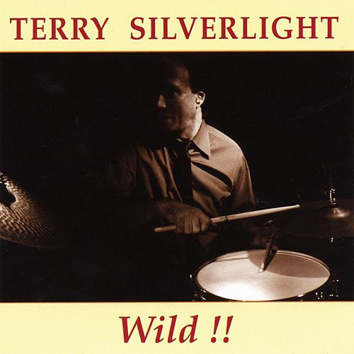 WILD by Terry Silverlight