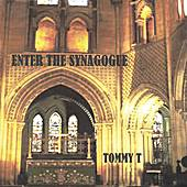 Enter The Synagogue by Tommy T