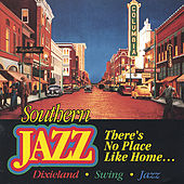 There's No Place Like Home by Southern Jazz