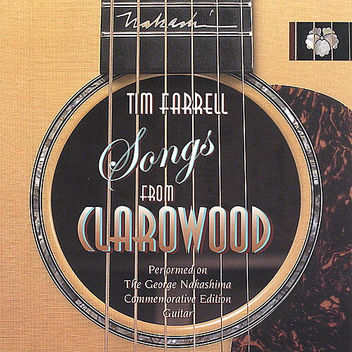 Play & Download Songs From Clarowood by Tim Farrell | Napster