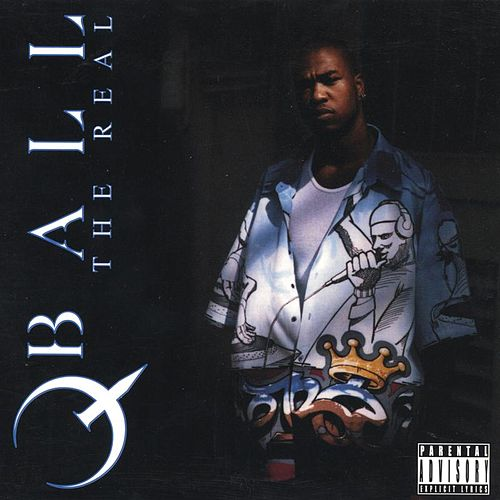 Play & Download The Real by QBall | Napster