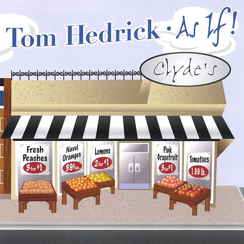 As If by Tom Hedrick