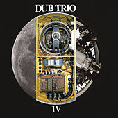 Play & Download Iv by Dub Trio | Napster
