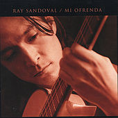 Mi Ofrenda by Ray Sandoval