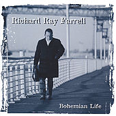 Play & Download Bohemian Life by Richard Ray Farrell | Napster