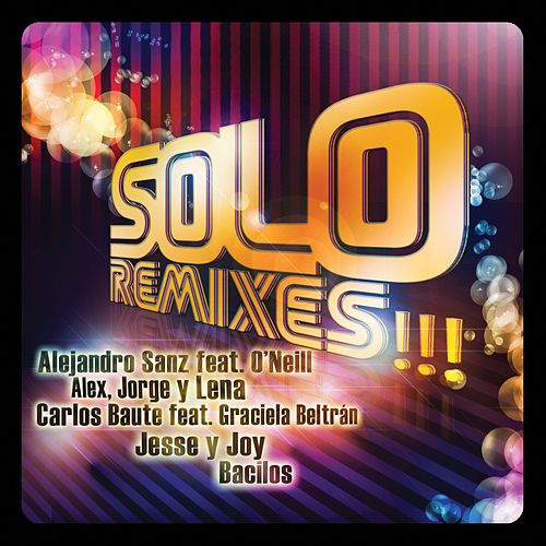 Play & Download Solo Remixes by Various Artists | Napster