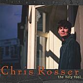 The Holy Fool by Chris Rosser