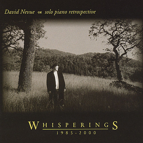 Whisperings - The Best of David Nevue von David Nevue