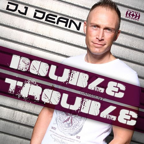 Double Trouble by DJ Dean