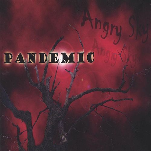 Play & Download Angry Sky by Pandemic | Napster