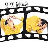 Play & Download Steff Mahan by Steff Mahan | Napster