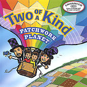 Play & Download Patchwork Planet by Two Of A Kind | Napster