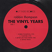 The Vinyl Years by Robbin Thompson