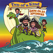 Play & Download Going On An Adventure by Two Of A Kind | Napster