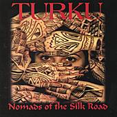 Nomads of the Silk Road by Turku