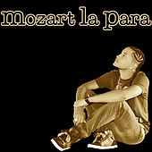Play & Download Mozart La Para - EP by Mozart La Para | Napster