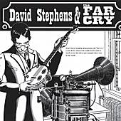 Play & Download Far Cry by David Stephens | Napster