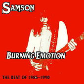 Play & Download Burning Emotion (Best Of 1985-1990) by Samson   Napster