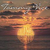 Play & Download Miracles & Memories by Tammy Vice | Napster