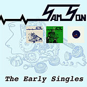 Play & Download The Early Singles 1978 - 1979 by Samson   Napster