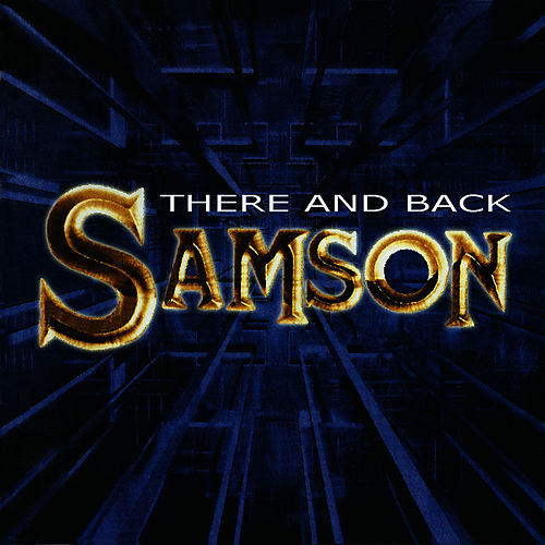 Play & Download There And Back by Samson | Napster