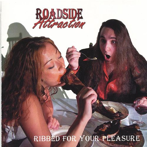 Ribbed For Your Pleasure by Roadside Attraction