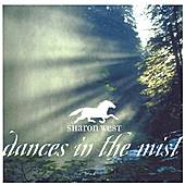 Dances in the Mist by Sharon West