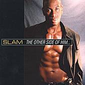 Play & Download The Other Side Of Him by Slam | Napster