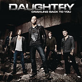 Play & Download Crawling Back To You by Daughtry | Napster