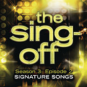 The Sing-Off: Season 3: Episode 2 - Signature Songs by Various Artists