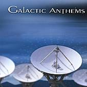 Galactic Anthems by Galactic Anthems