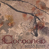 Play & Download Cocooned by Sarah Fimm | Napster