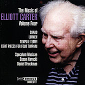 The Music of Elliott Carter, Vol. 4 by Various Artists