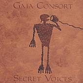 Play & Download Secret Voices by Gaia Consort | Napster