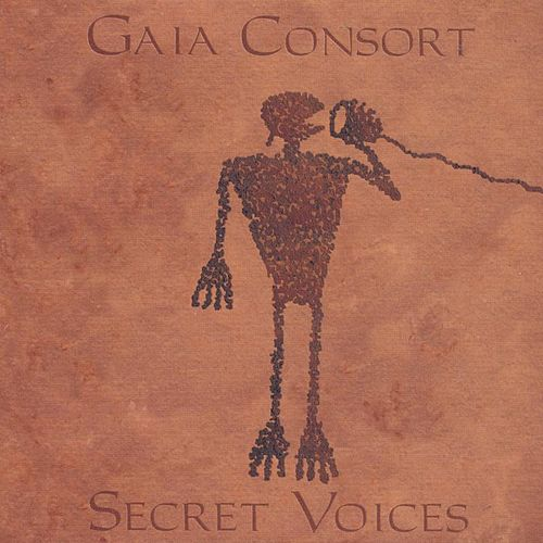 Secret Voices by Gaia Consort