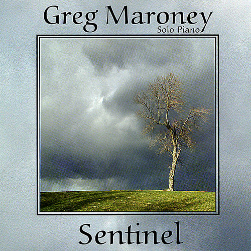 Play & Download Sentinel by Greg Maroney | Napster