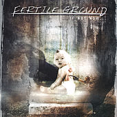 If Not Now... by Fertile Ground