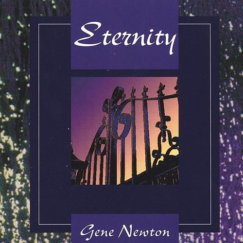 Eternity by Gene Newton