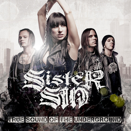 True Sound of the Underground by Sister Sin