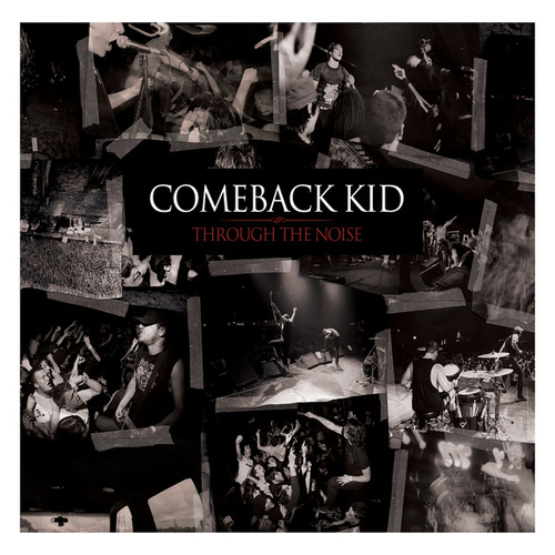 Play & Download Through The Noise by Comeback Kid | Napster