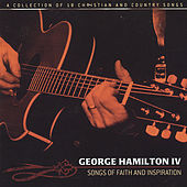 Songs of Faith and Inspiration by George Hamilton IV