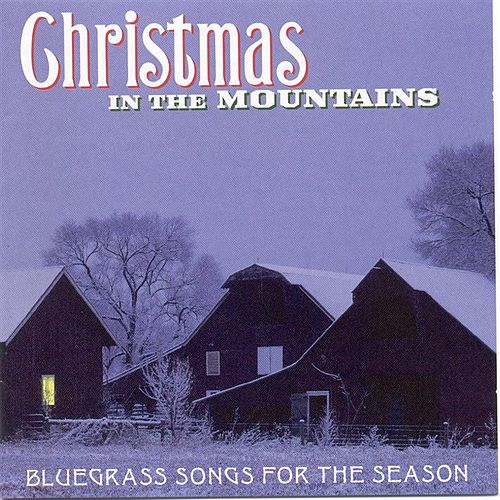 Play & Download Christmas in the mountains by Various Artists | Napster