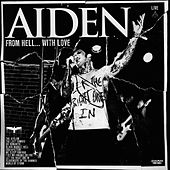 Play & Download From Hell With Love (Live) by Aiden | Napster
