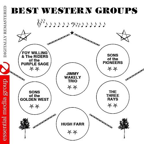 Play & Download Best Western Groups (Remastered) by Various Artists | Napster