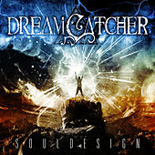 Play & Download Soul Design by Dreamcatcher | Napster