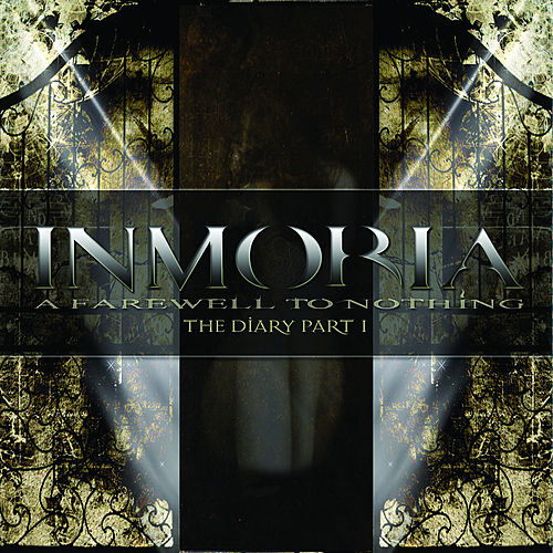 Play & Download A Farewell To Nothing - The Diary Part I by Inmoria | Napster