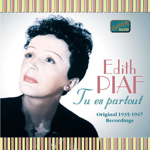 Play & Download Piaf, Edith: Tu Es Partout (1935-1947) by Edith Piaf | Napster