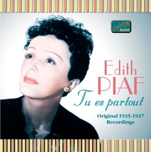 Piaf, Edith: Tu Es Partout (1935-1947) by Edith Piaf