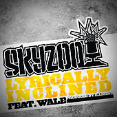 Lyrically Inclined by Skyzoo